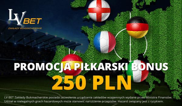 Piłkarski Bonus 250 PLN od LV BET